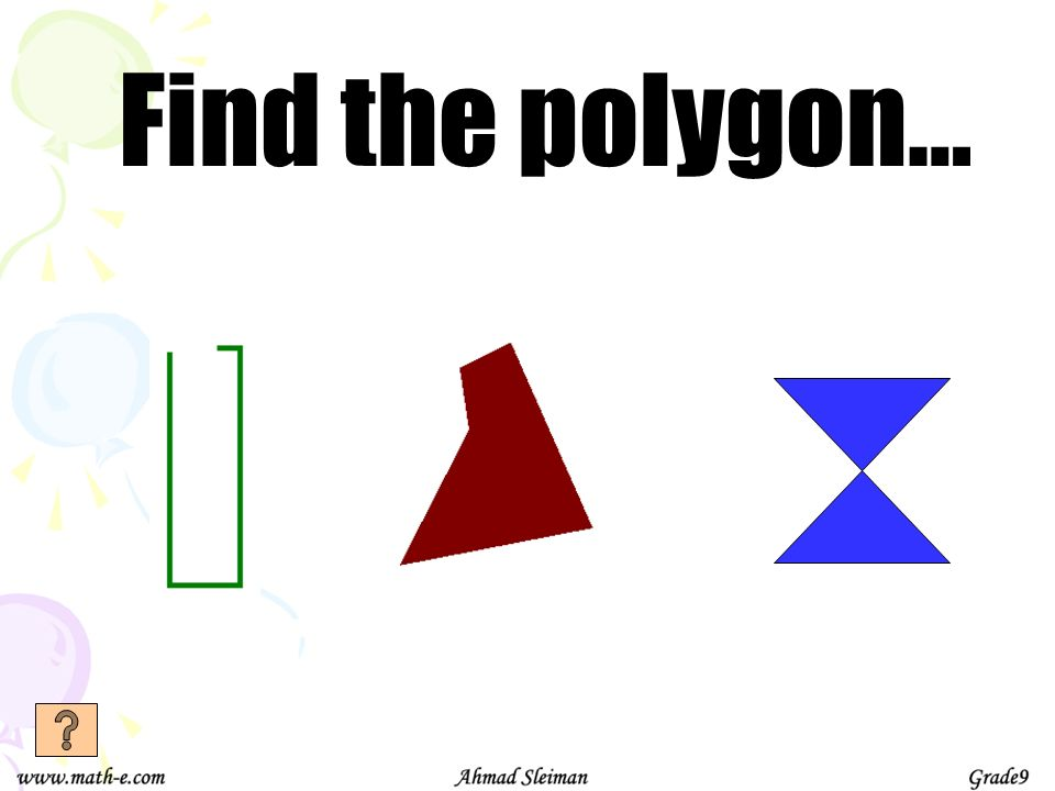 Find the polygon…
