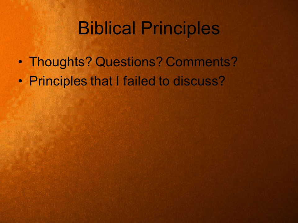 Biblical Principles Thoughts Questions Comments