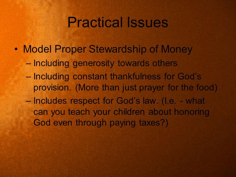 Practical Issues Model Proper Stewardship of Money