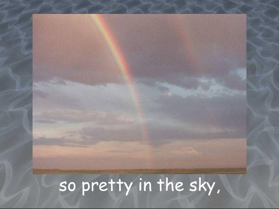 so pretty in the sky,
