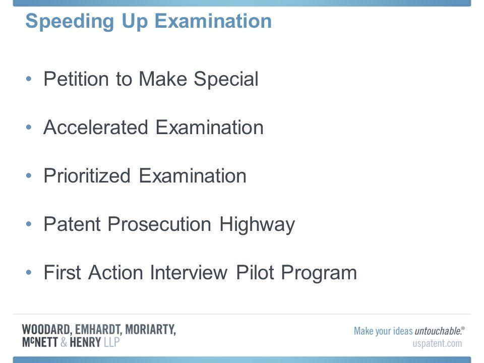 Speeding Up Examination