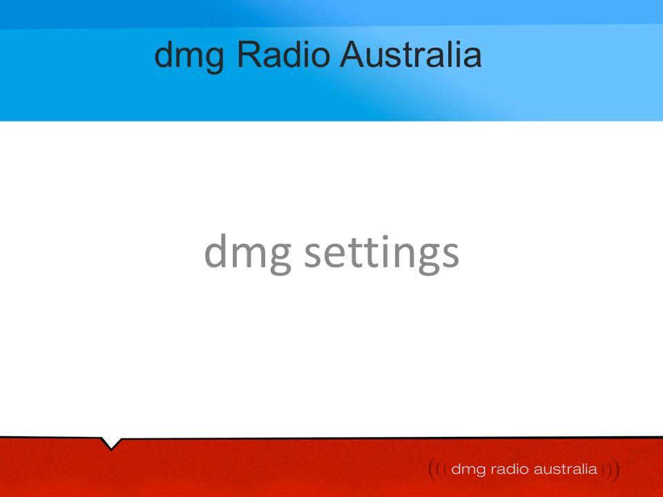 dmg Radio Australia dmg settings
