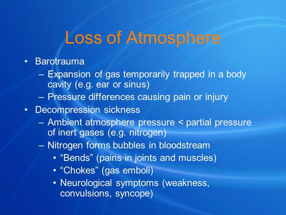Loss of Atmosphere Barotrauma