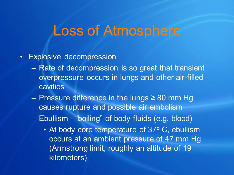Loss of Atmosphere Explosive decompression