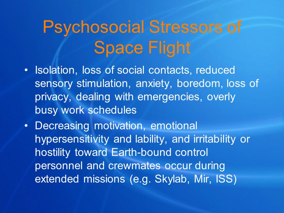 Psychosocial Stressors of Space Flight