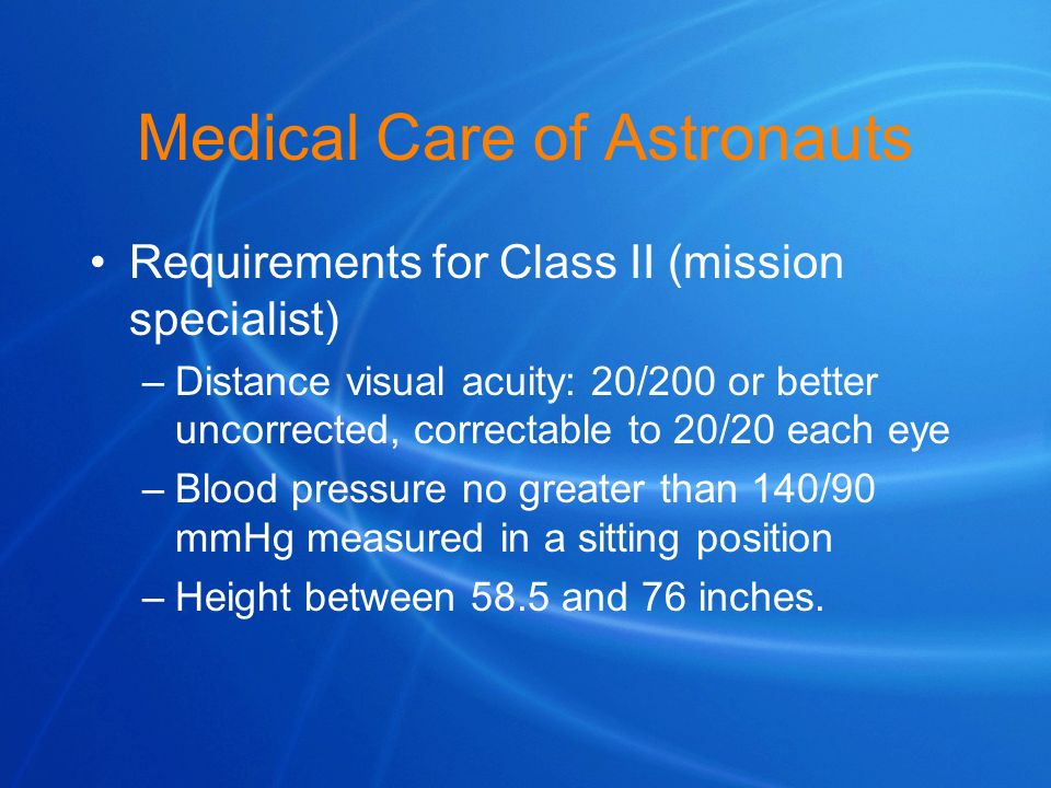 Medical Care of Astronauts