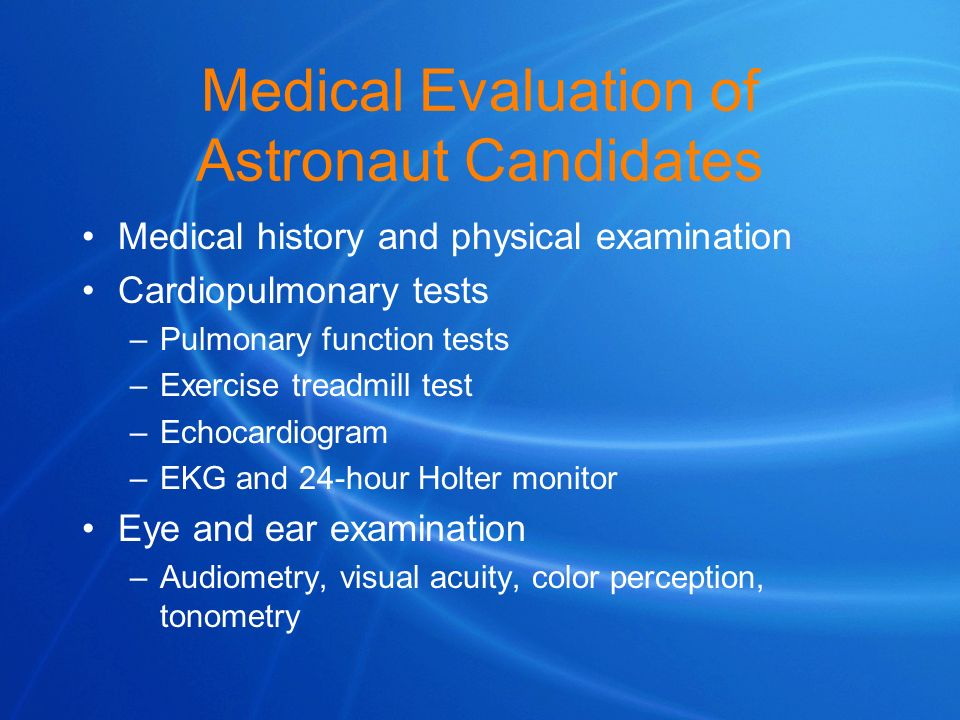 Medical Evaluation of Astronaut Candidates