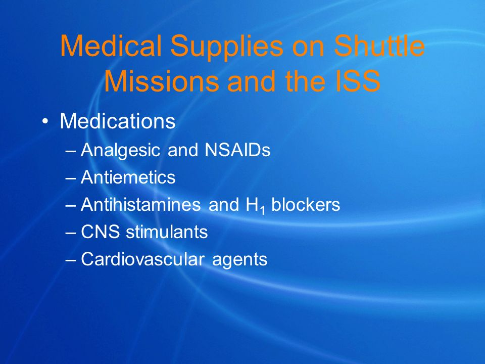 Medical Supplies on Shuttle Missions and the ISS