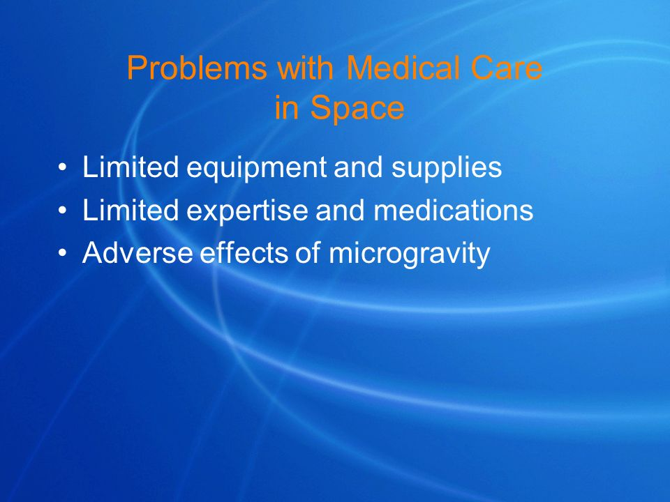 Problems with Medical Care in Space