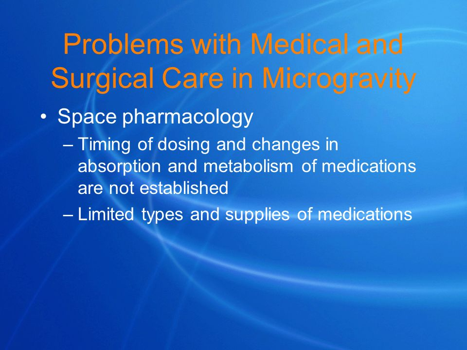 Problems with Medical and Surgical Care in Microgravity