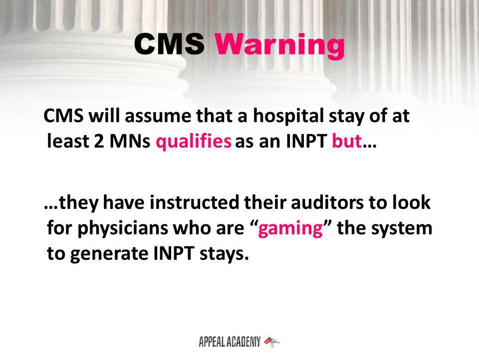 CMS Warning