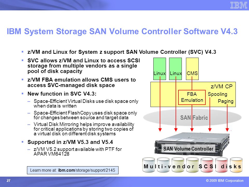 IBM System Storage SAN Volume Controller Software V4.3