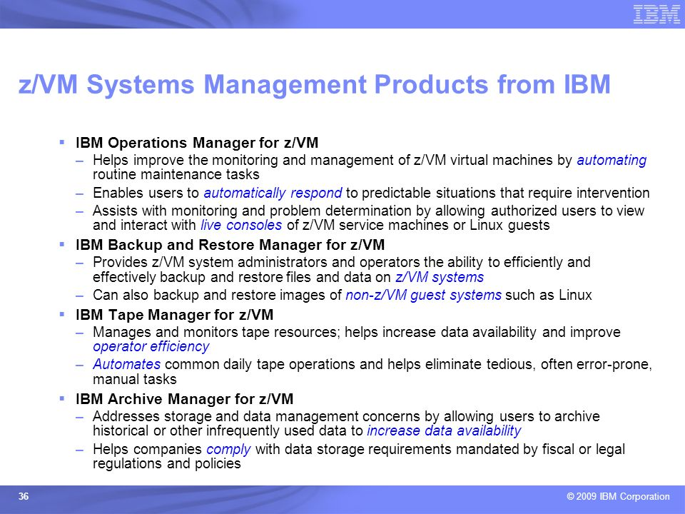 z/VM Systems Management Products from IBM