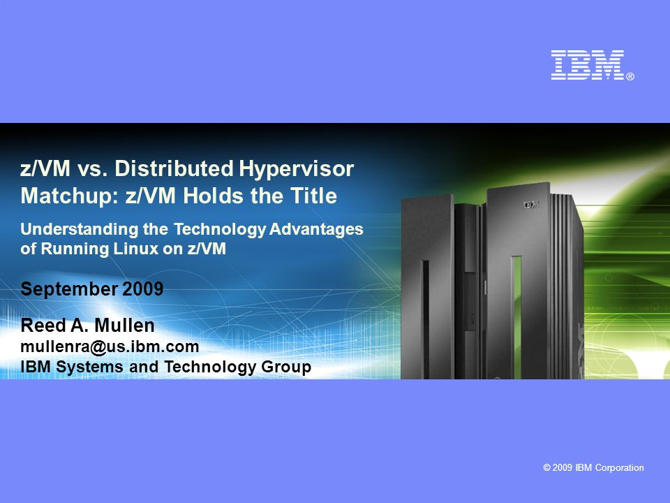 z/VM vs. Distributed Hypervisor Matchup: z/VM Holds the Title
