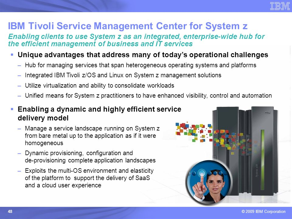 IBM Tivoli Service Management Center for System z