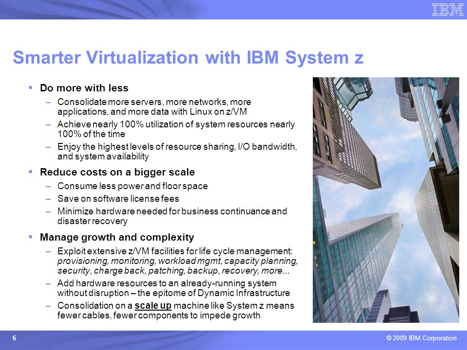 Smarter Virtualization with IBM System z