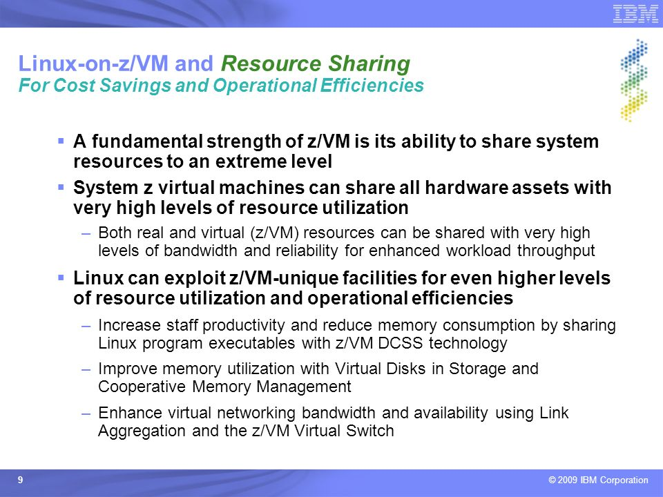 Linux-on-z/VM and Resource Sharing For Cost Savings and Operational Efficiencies