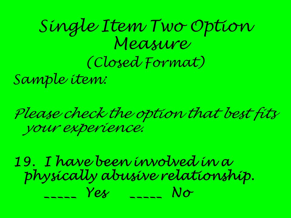 Single Item Two Option Measure