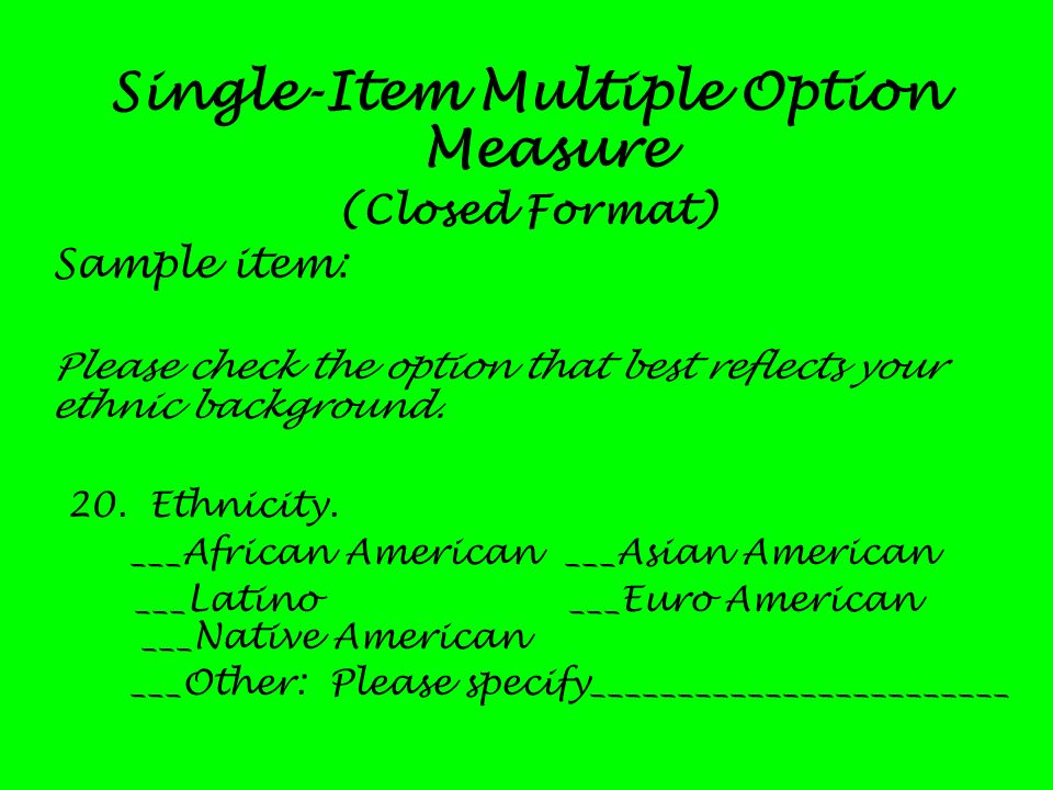 Single-Item Multiple Option Measure
