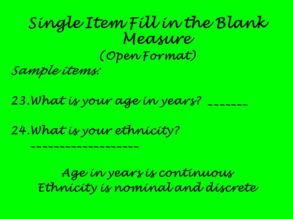 Single Item Fill in the Blank Measure