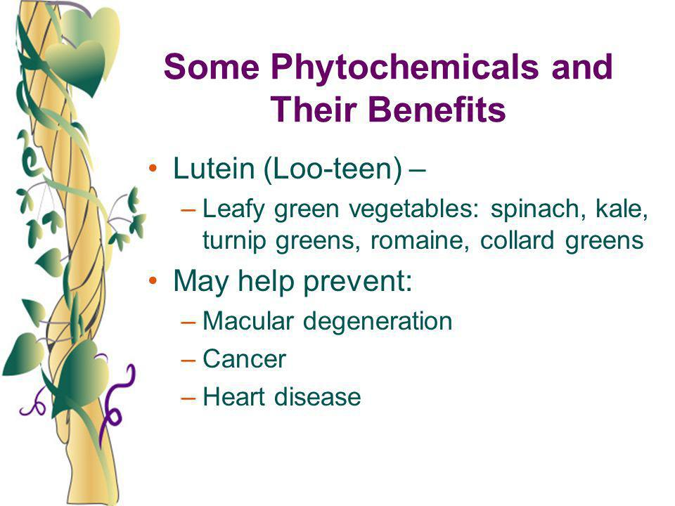 Some Phytochemicals and Their Benefits