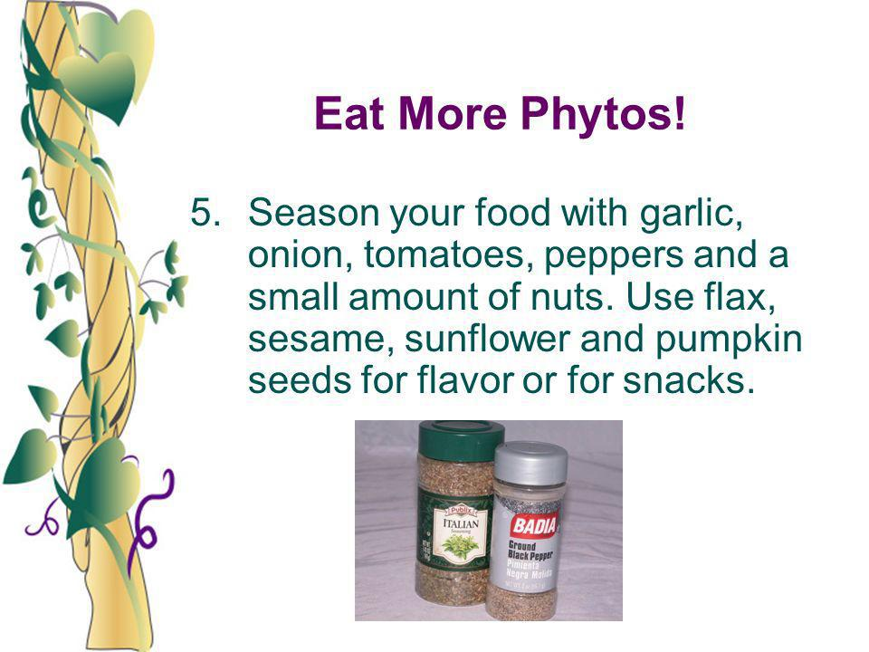 Eat More Phytos!