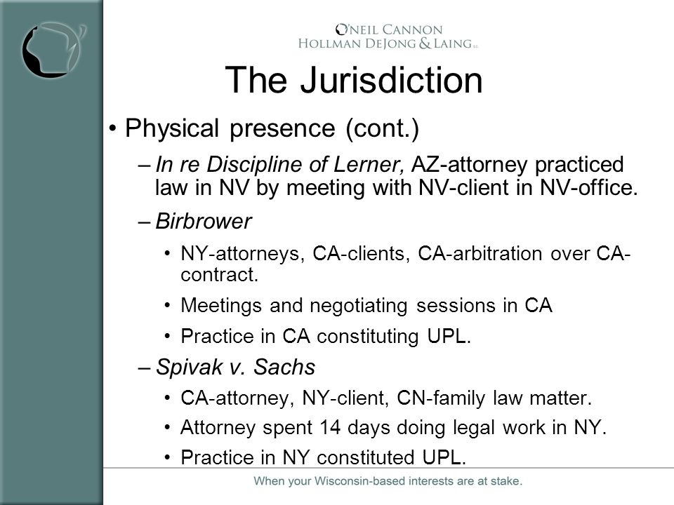 The Jurisdiction Physical presence (cont.)