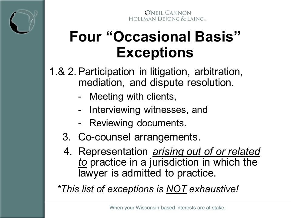 Four Occasional Basis Exceptions
