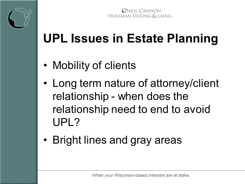 UPL Issues in Estate Planning
