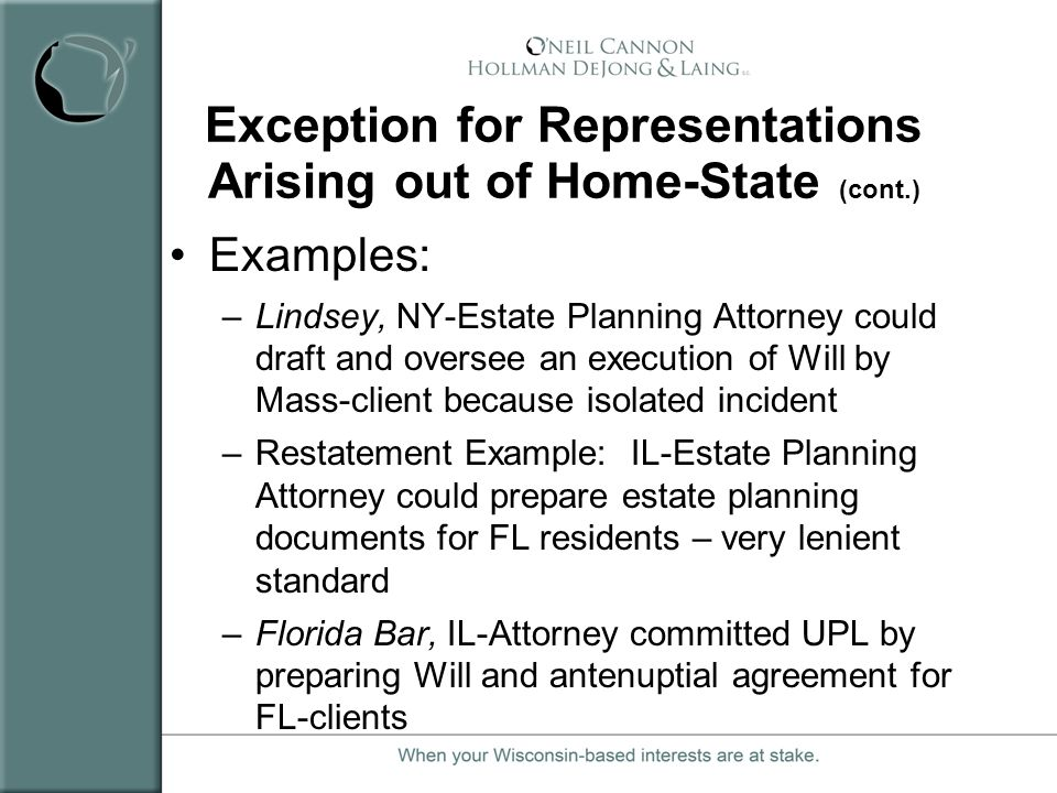 Exception for Representations Arising out of Home-State (cont.)