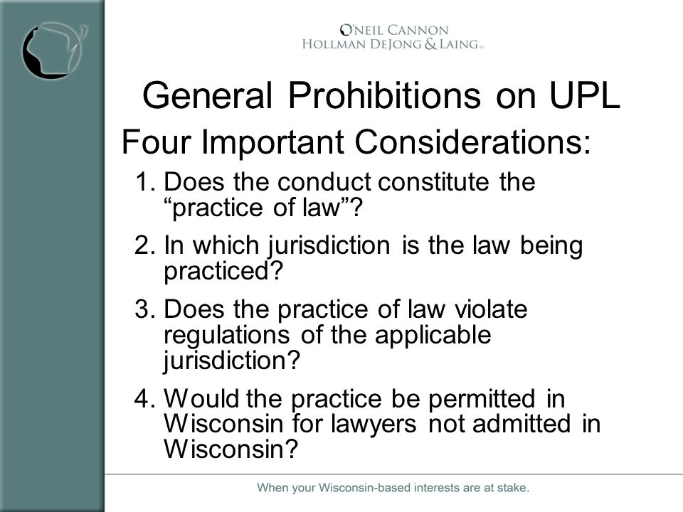 General Prohibitions on UPL