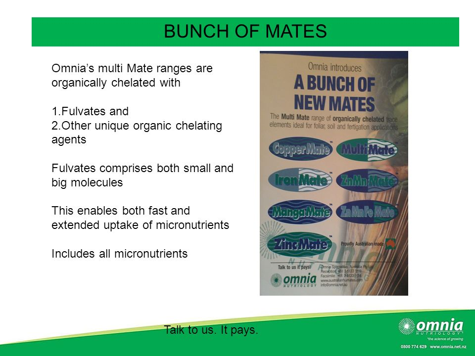 BUNCH OF MATES Omnia's multi Mate ranges are organically chelated with