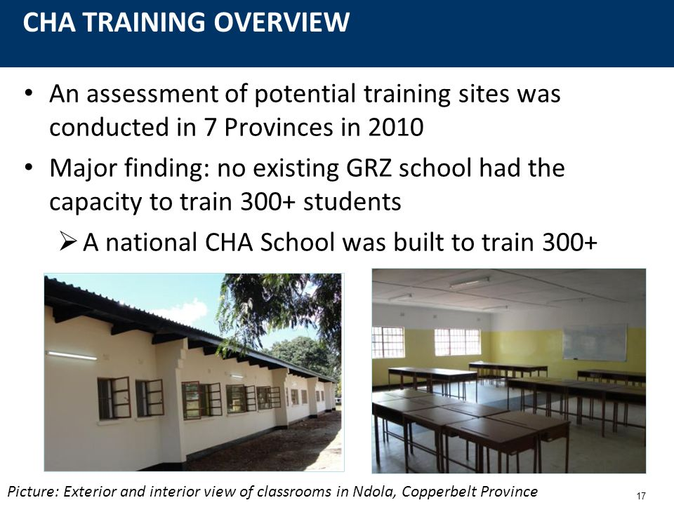 CHA TRAINING OVERVIEW An assessment of potential training sites was conducted in 7 Provinces in