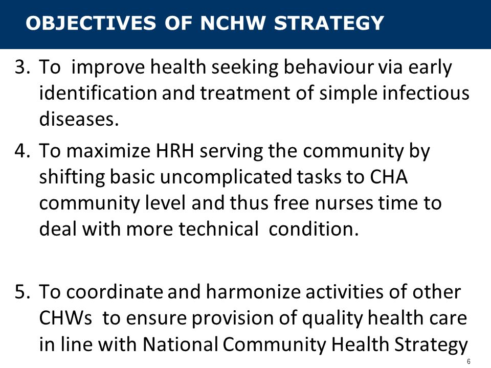 OBJECTIVES OF NCHW STRATEGY