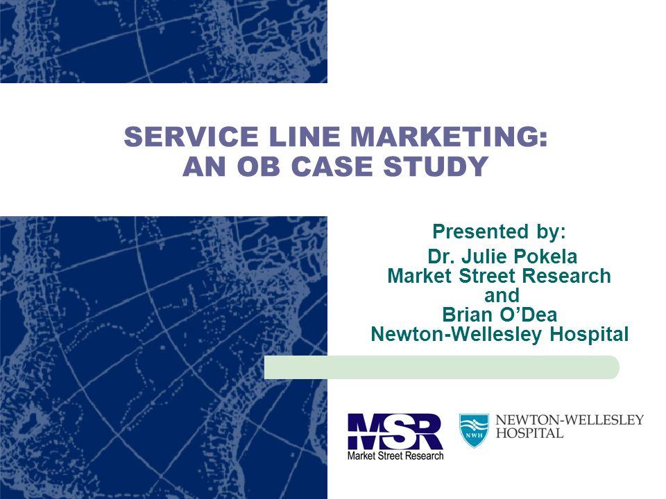 SERVICE LINE MARKETING: AN OB CASE STUDY