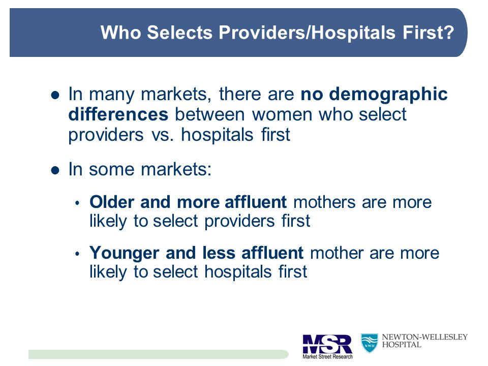 Who Selects Providers/Hospitals First