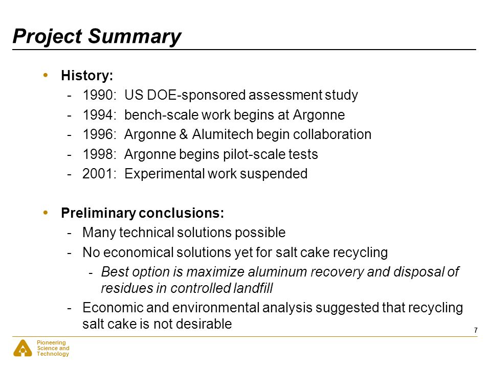 Project Summary History: 1990: US DOE-sponsored assessment study