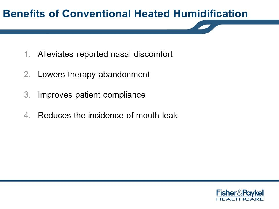 Benefits of Conventional Heated Humidification