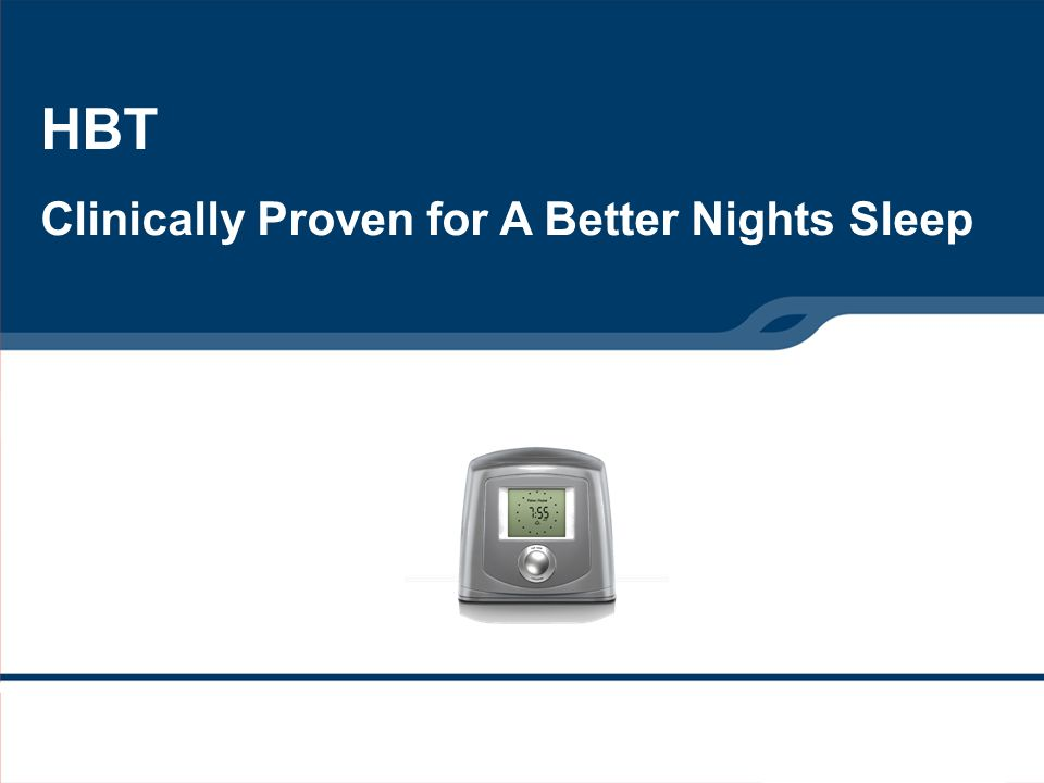 HBT Clinically Proven for A Better Nights Sleep