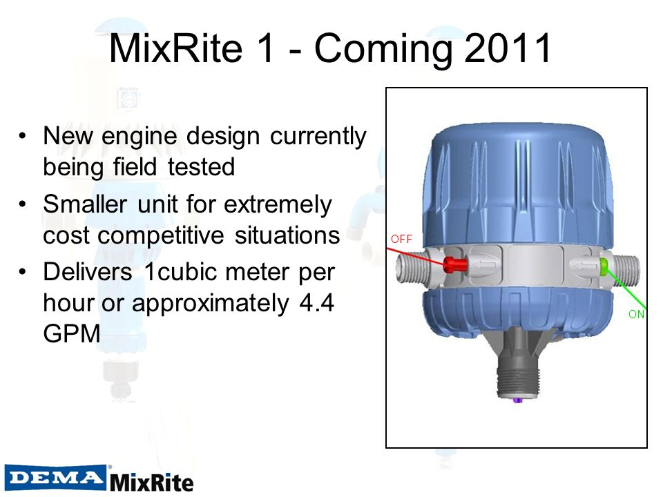 MixRite 1 - Coming 2011 New engine design currently being field tested