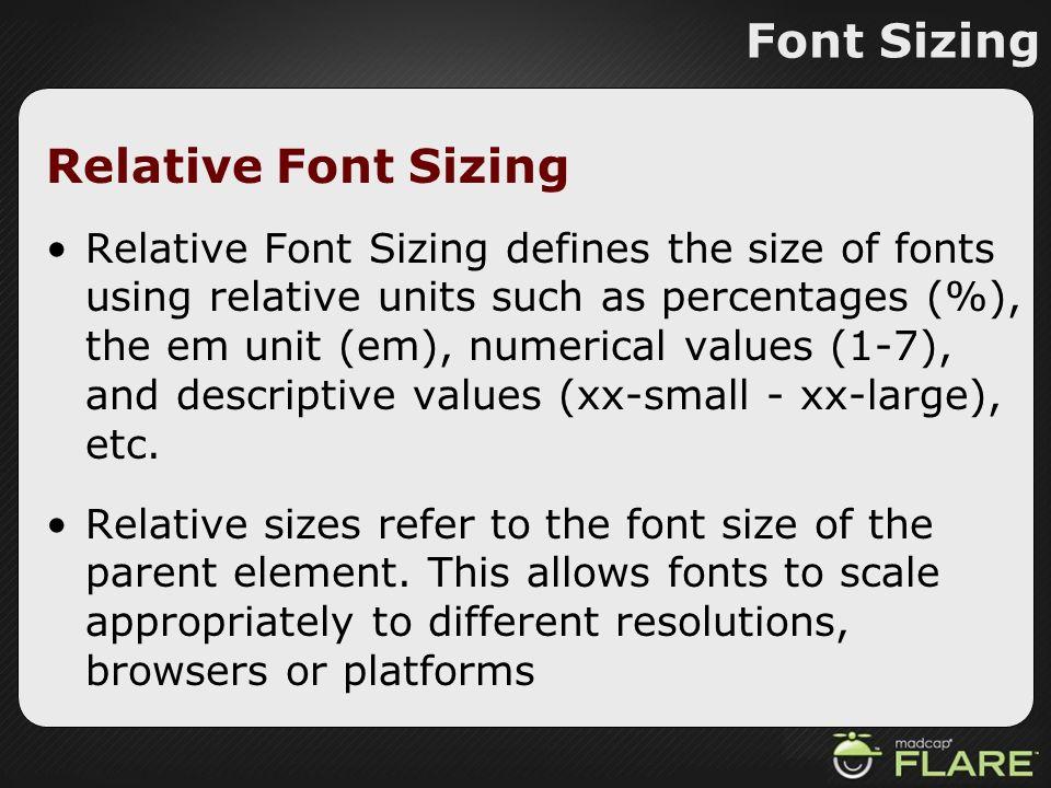 Font Sizing Relative Font Sizing