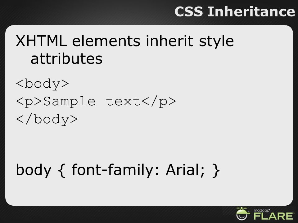 XHTML elements inherit style attributes <body>