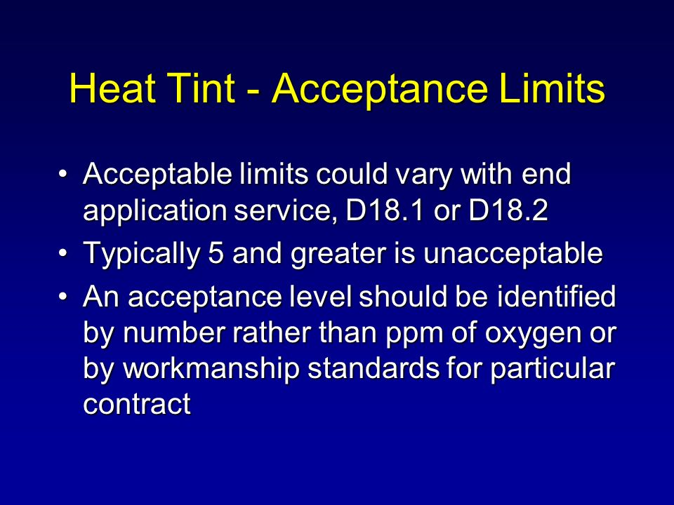 Heat Tint - Acceptance Limits
