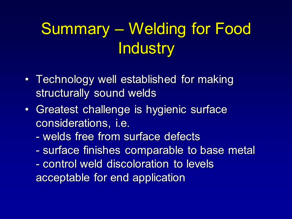 Summary – Welding for Food Industry