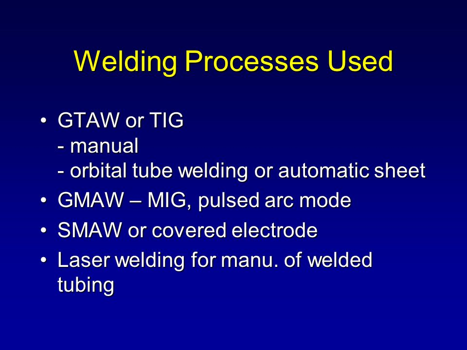 Welding Processes Used