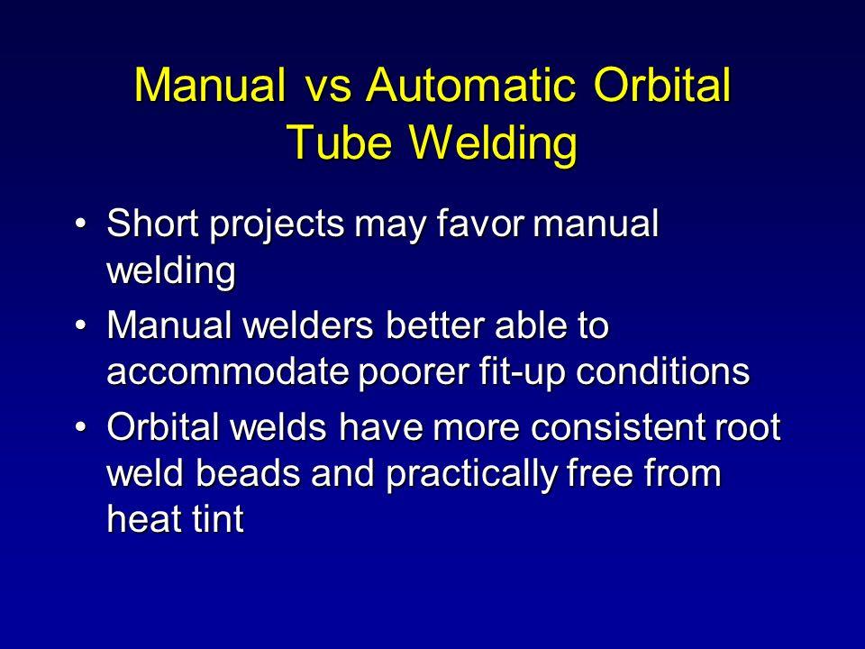 Manual vs Automatic Orbital Tube Welding
