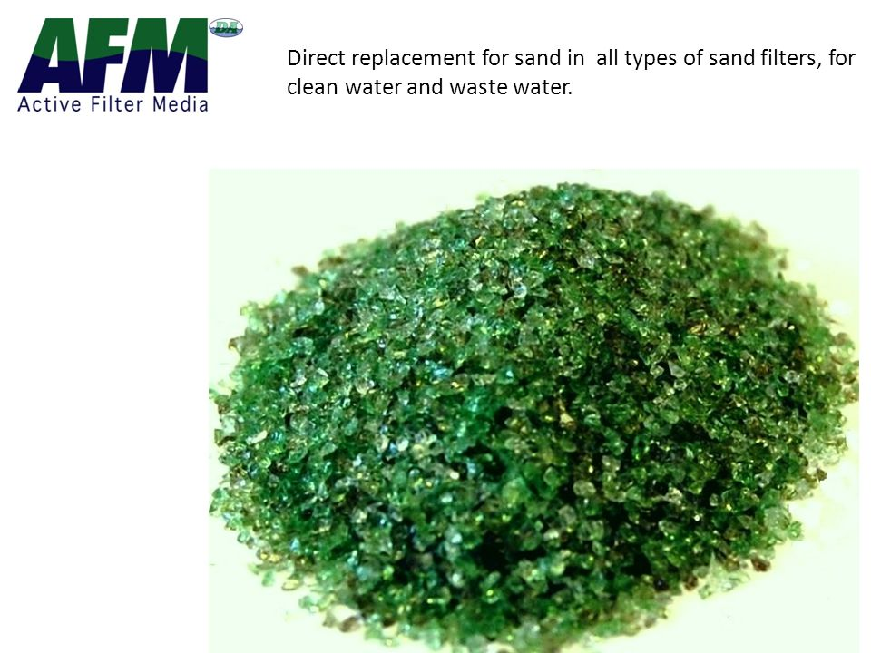 Direct replacement for sand in all types of sand filters, for clean water and waste water.