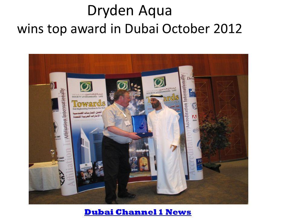 Dryden Aqua wins top award in Dubai October 2012