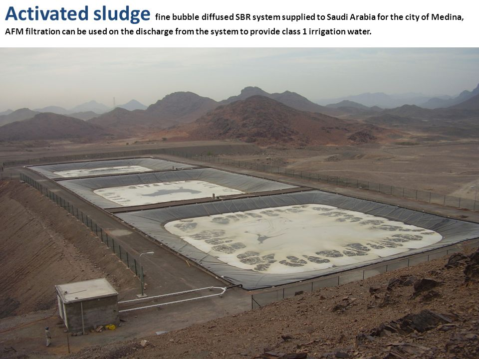 Activated sludge fine bubble diffused SBR system supplied to Saudi Arabia for the city of Medina, AFM filtration can be used on the discharge from the system to provide class 1 irrigation water.
