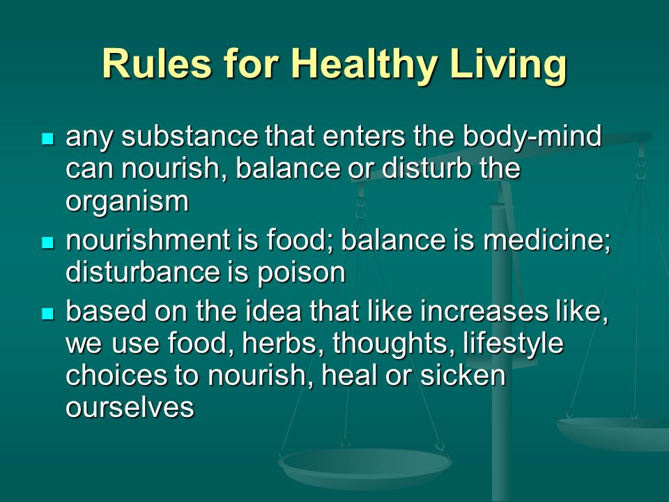 Rules for Healthy Living